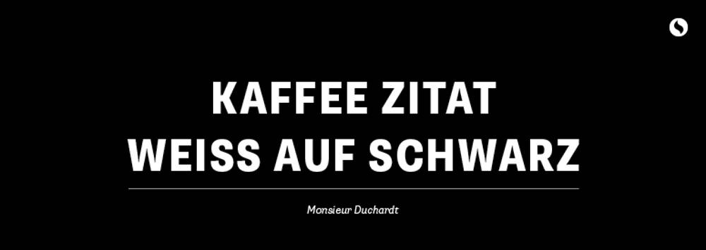 Coffee Circle's Kaffeeweisheiten